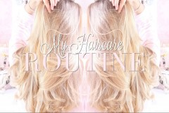 HAIR ROUTINE Care and Styling